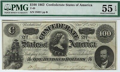 T-49 PF-2 $100 1862 Confederate Paper Money - PMG About Uncirculated 55 EPQ!!