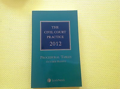 The Civil Court Practice 2012 Procedural Tables October Reissue -Green Law Book