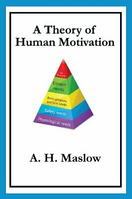 A Theory of Human Motivation by Abraham H. Maslow New Paperback Book