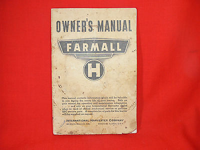 VINTAGE Farmall H Tractors OWNERS MANUAL International Harvester Co 1944 GENUINE