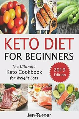 Keto Diet for Beginners: The Ultimate Keto Cook by Jen Turner New Paperback Book
