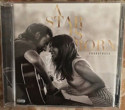 A Star Is Born (Soundtrack - 2018) Lady Gaga, Bradley Cooper