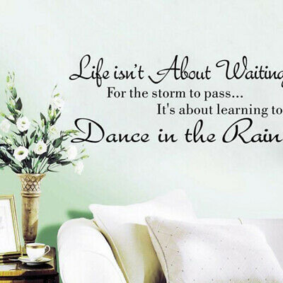 Life Isnt About Waiting For The Storm To Pass Wall Sticker Vinyl Decal Quote G