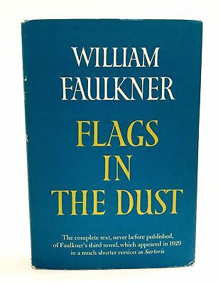 William Faulkner Flags In The Dust First Edition Hardcover 1973