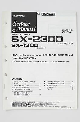 PIONEER SX-2300 SX-1300 STEREO Receiver ADDITIONAL Service-Manual/Schaltplan o73
