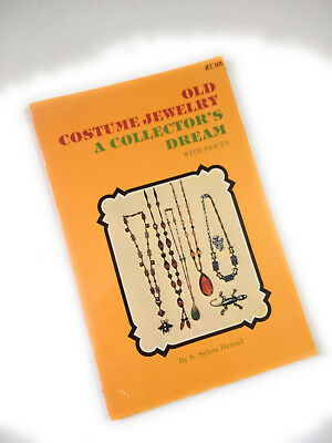 Old Costume Jewelry: A Collector's Dream with Prices 1978 by S. Sylvia Henzel