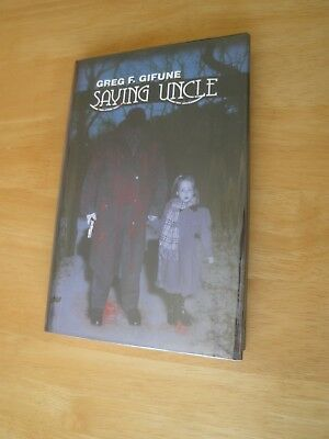 Greg F Gifune Saying Uncle Delirium Books signed limited edition