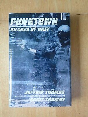 Jeffrey Thomas Punktown Shades of Grey signed limited edition