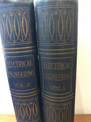 Well Used Untidy 1920 Simmons Avery Electrical Engineering Vol 1 & 2 Waverley