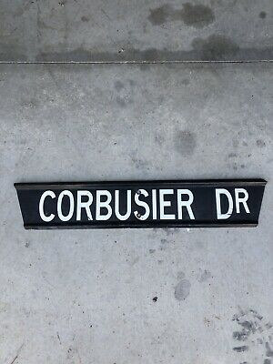 Beautiful Early black and white street sign CORBUSIER DR.