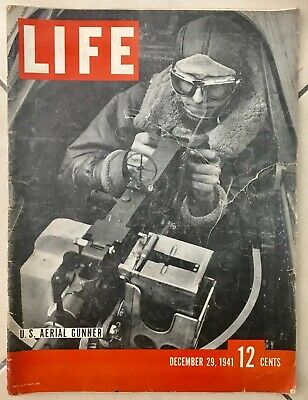 Life Magazine 29 December 1941 US Ariel Gunner First Pictures Of Japan Attack