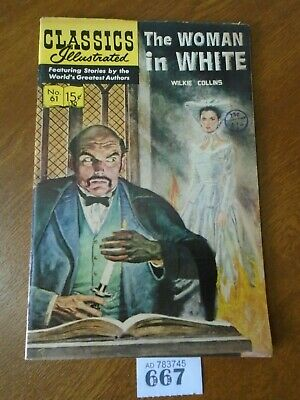 No.61 THE WOMAN IN WHITE / Wilkie Collins - Classics Illustrated Comic