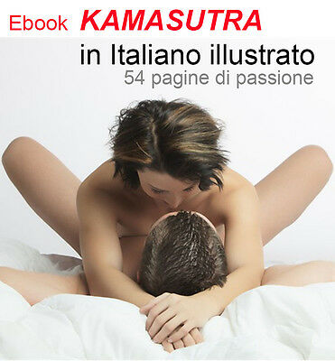 Ebook  KAMASUTRA in italiano illustrato sesso a 360 gradi CD guida ebook
