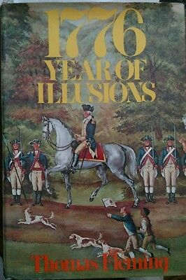 1776 Year Of Illusions HB/DJ 1975 First Ed. Illustrated Revolutionary War Used