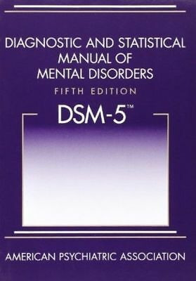 NEW Diagnostic and Statistical Manual of Mental Disorders DSM-5 - 5th Edition