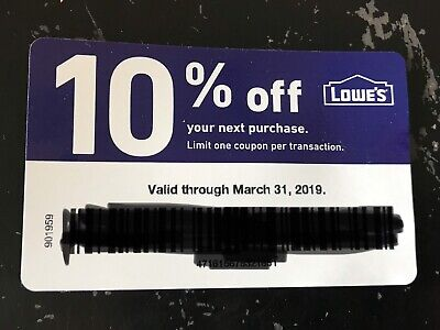 Lowes 10% Off  1 Coupon Store or Online Valid Thru 3/31/19