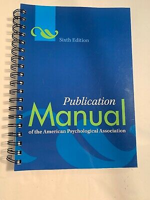 Publication Manual of the American Psychological Association 6th edition SPIRAL