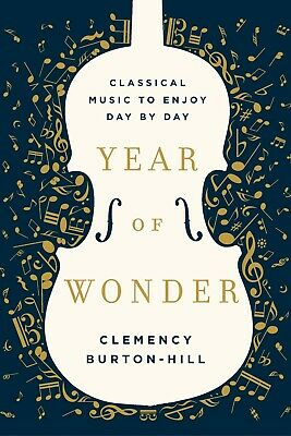 Year of Wonder : Classical Music for Every Day (2018, eBooks)