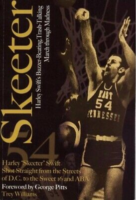 Skeeter: Harley Swift's Buzzer-Beating Trash-Talking March through Madness (New)