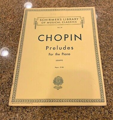 Chopin-Preludes For The Piano Vol. 34-Schirmer's Library Music Book-New-Joseffy