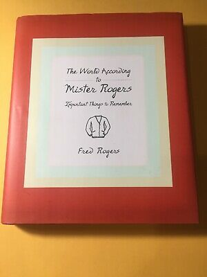 THE WORLD ACCORDING to Mister Rogers: Important Th - $3 98