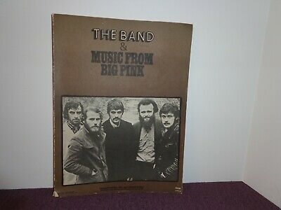 The Band & Music from Big Pink Music Book with Photographs