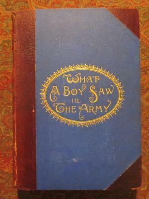 What A Boy Saw In The Army - First Edition 1894 - Civil War Leather Illustrated