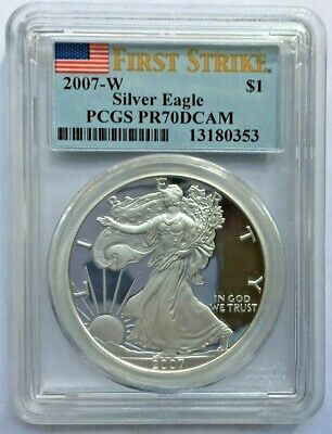 2007 W 1oz Silver Eagle Proof PCGS PR70 DCAM - First Strike Label