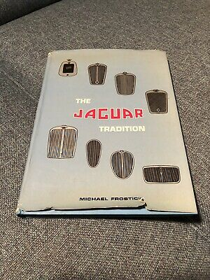 THE JAGUAR TRADITION (1973) by Michael Frostick RARE Book - Motorsport/Racing
