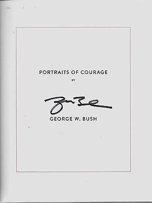 President George W Bush Rare Portraits In Courage First Edition Signed Book