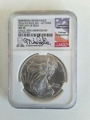 2016-W Burnished Silver Eagle NGC MS70 First Day Issue Mike Castle pop 147