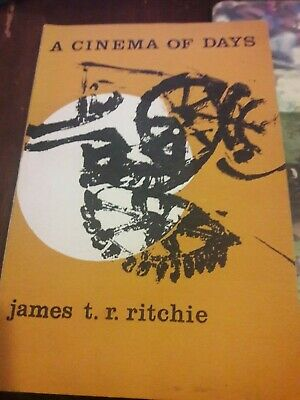 A Cinema of Days.Poetry.james t.r.ritchie.Signed paperback.