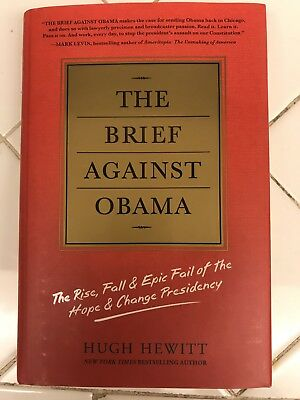 The Brief Against Obama HAND SIGNED by Hugh Hewitt 2012 Hardback First Edition