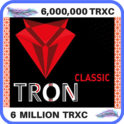 6,000,000 TronClassic (6 Million TRXC) CRYPTO MINING-CONTRACT, Crypto Currency
