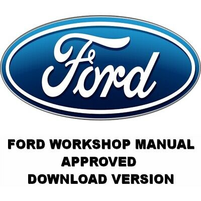 Ford Workshop Service & Repair Manuals. Download Version