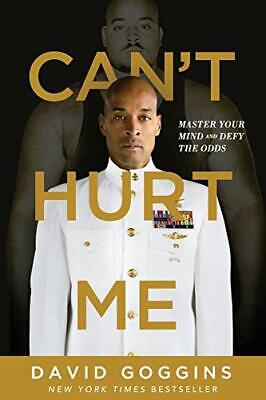 Can't Hurt Me: Master Your Mind and Defy by David Goggins New Paperback Book