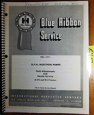 IH International B-275 TD-5 Tractor DPA Injection Pump Service Manual GSS-1311