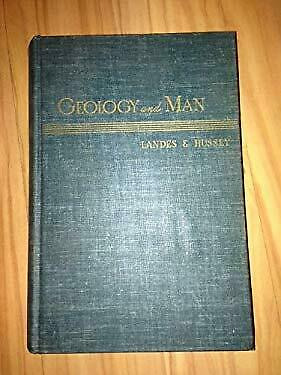 Geology and Man by Landes, Kenneth and Russell Hussey