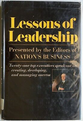 Lessons of Leadership Presented by the Editors of Nation's Business 1968