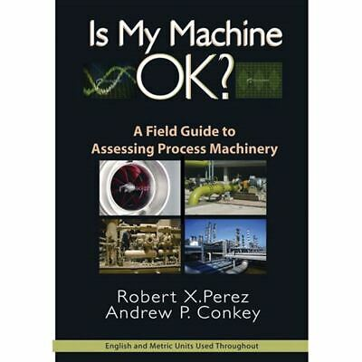 Industrial Press 9780831134402 Is My Machine OK Book