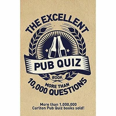 The Excellent Pub Quiz Book - Over 10,000 Questions - FREE P&P