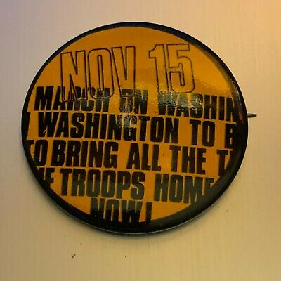 Vintage 1969 March on Washington To Bring the Troops Home Now!! Pinback