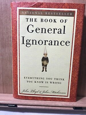 The Book of General Ignorance John Lloyd John Mitchinson HC 2-5