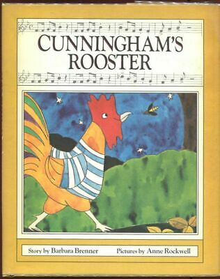 Barbara Brenner / Cunningham's Rooster First Edition 1975