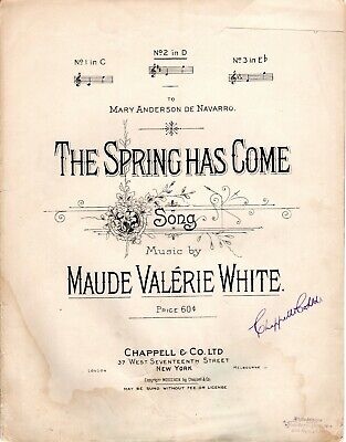 THE SPRING HAS COME Song, No 2 in  by Maude Valerie White, Vintage Antique 1899