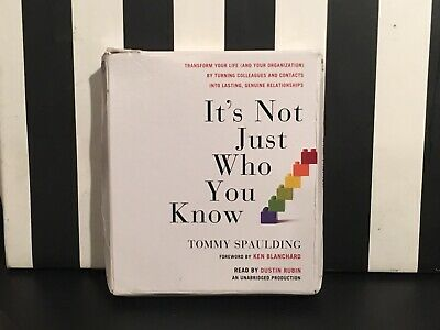 It's Not Just Who You Know: Transform Your Life Audiobook Tommy Spaulding