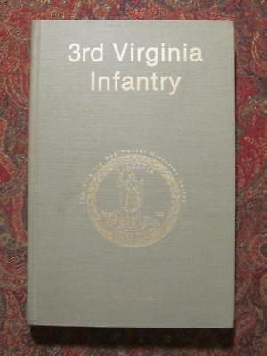 3rd VIRGINIA INFANTRY - SIGNED FIRST EDITION - CIVIL WAR ONLY 1000 PRINTED