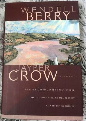 Jayber Crow, Barber of the Port Wm Membership Novel by Wendell Berry HC/DC VG