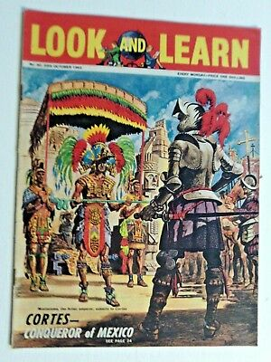 LOOK AND LEARN No.40 20th OCT 1962-CORTES,SOUTH AFRICA,PYLOS,BEAR,TINTORETTO
