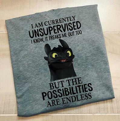 Toothless I Am Currently Unsupervised I Know It Freaks Men T-Shirt Cotton S-6XL